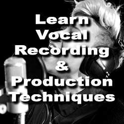 Recording Techniques for Singers & Rappers